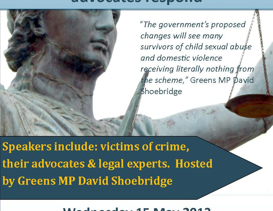 EVENT: CUTS TO VICTIMS COMPENSATION  victims of crime and their  advocates respond