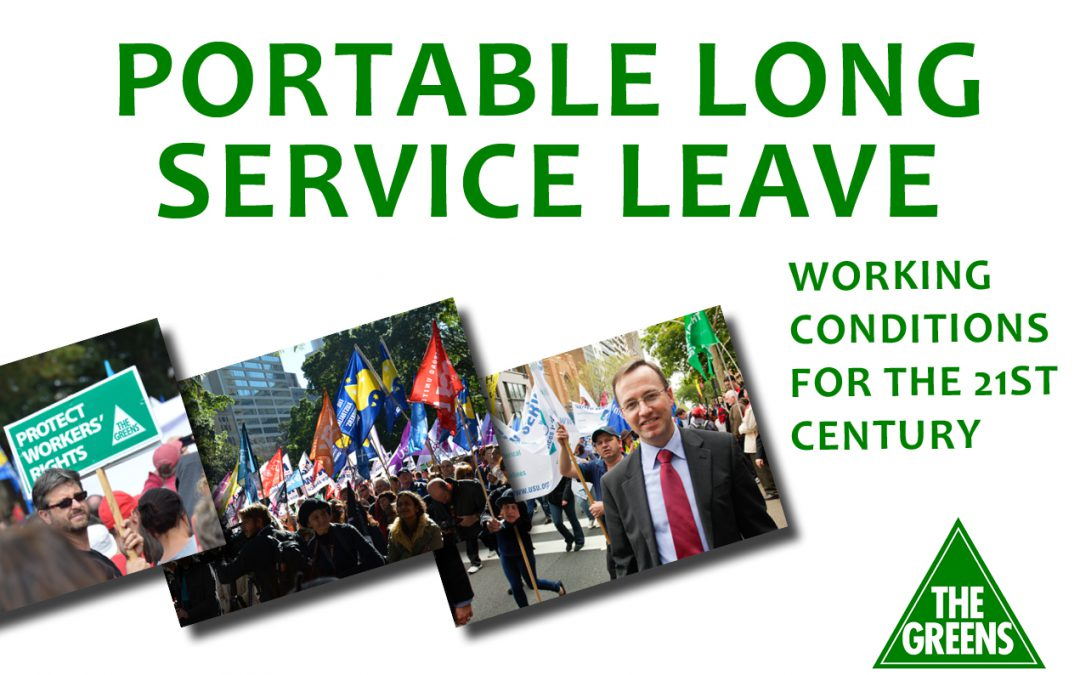 Greens move Australia-wide proposal for Portable Long Service Leave