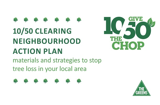 10/50 Clearing Neighbourhood Action Plan: Materials and strategies to stop tree loss in your local area