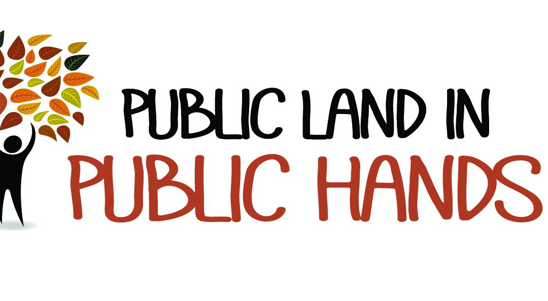 Join the campaign to protect public land