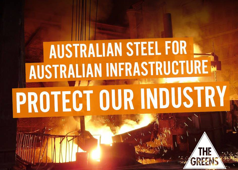 Greens introduce bill to Save Our Steel